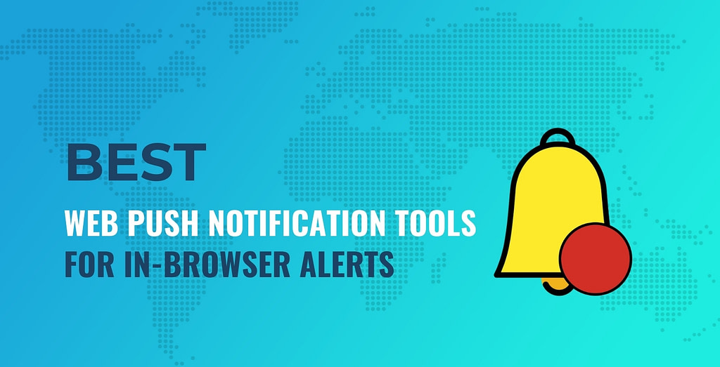 Best web push notification tools