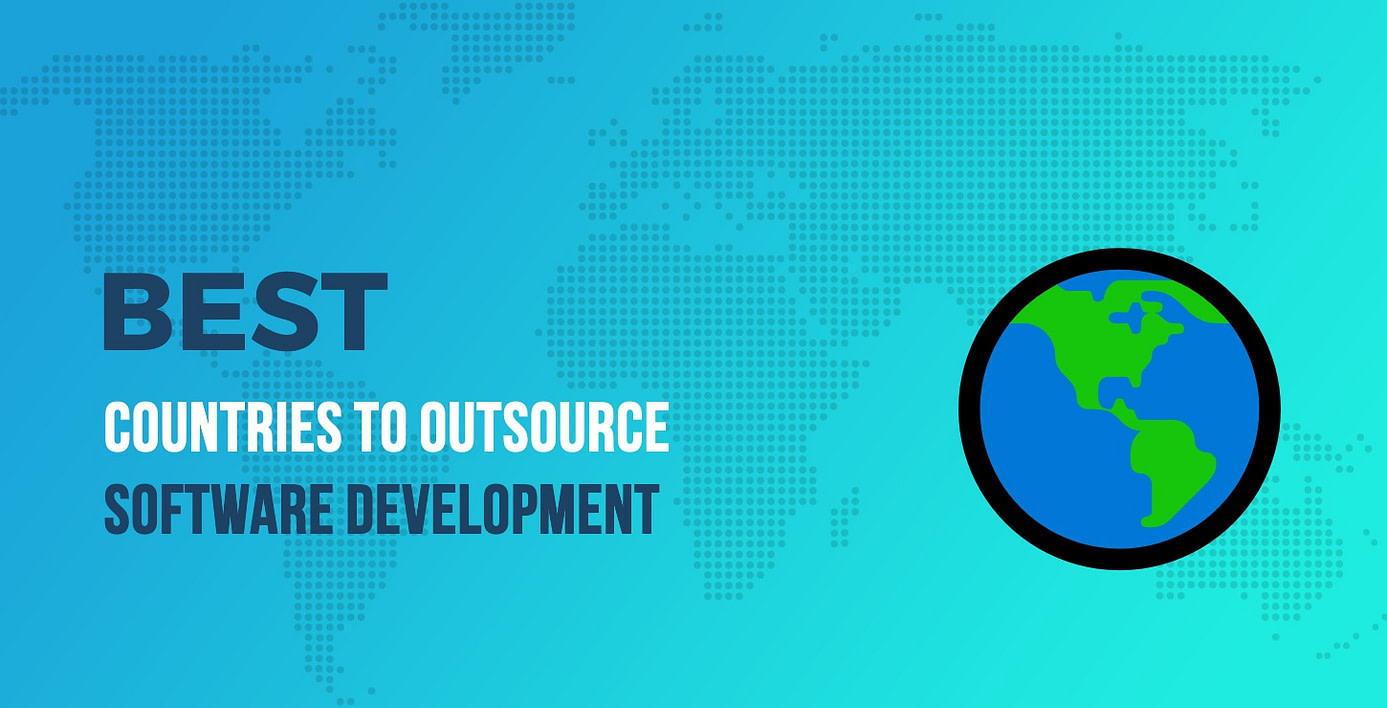 Best Countries to Outsource Software Development