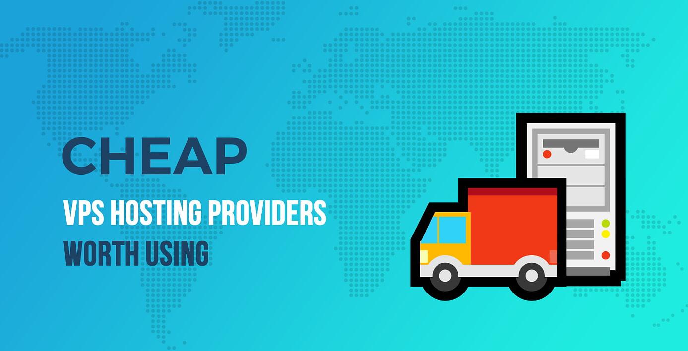 Cheap VPS Hosting Providers