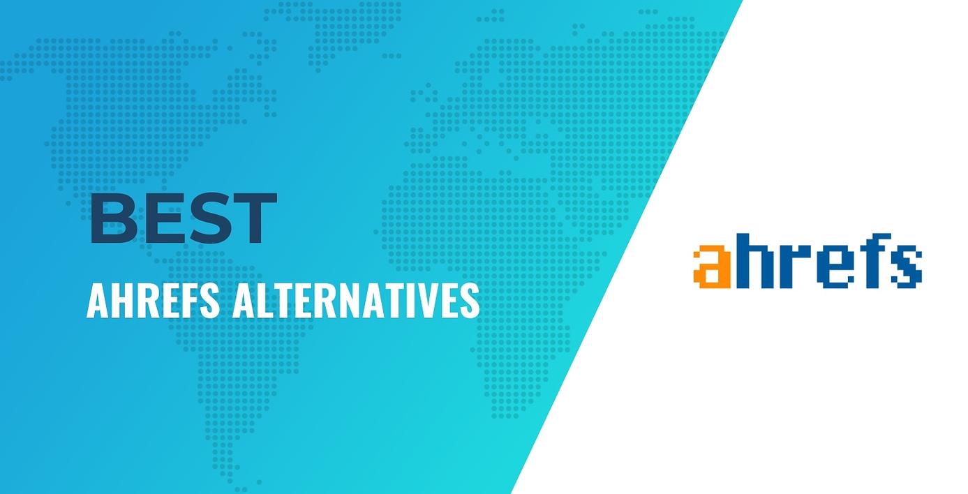 ahrefs alternatives