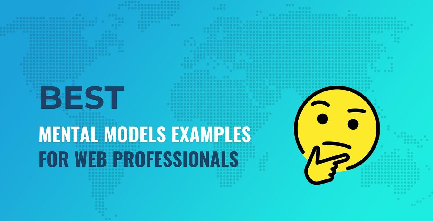 mental models examples for web professionals