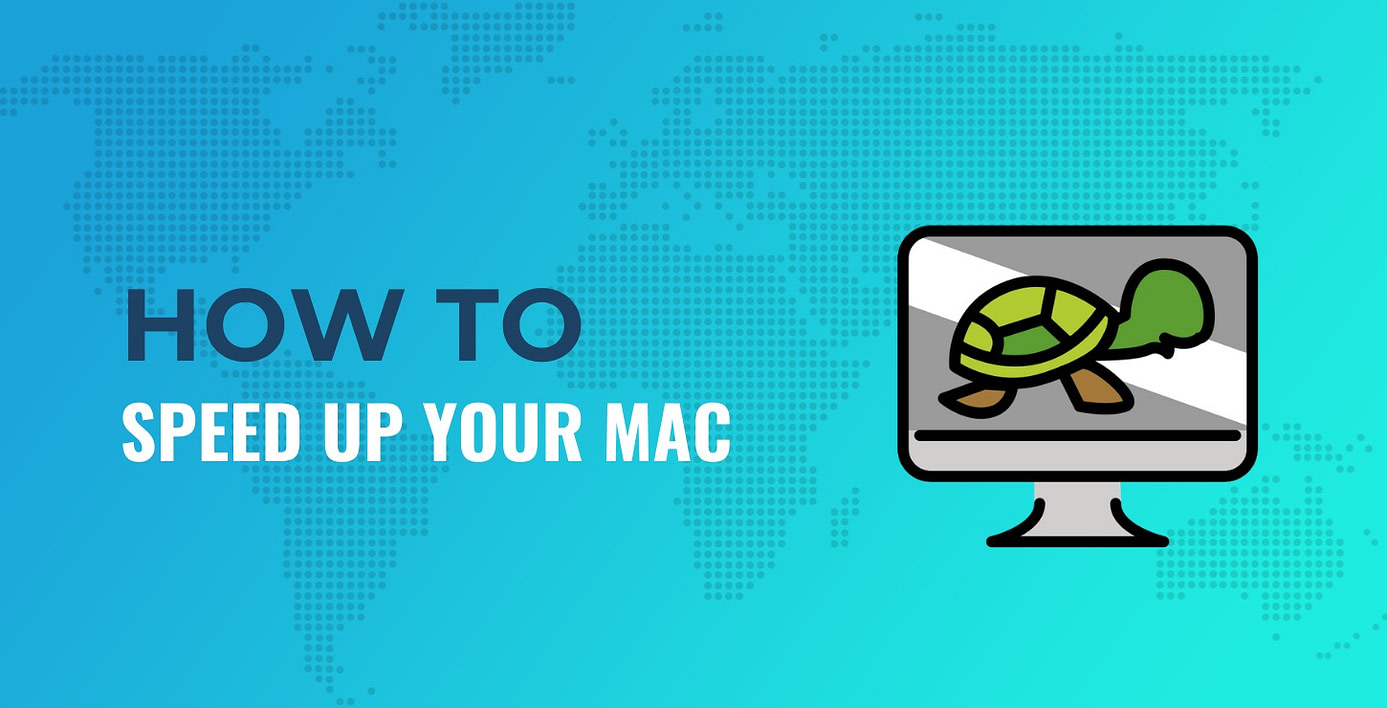 How to Speed Up Mac