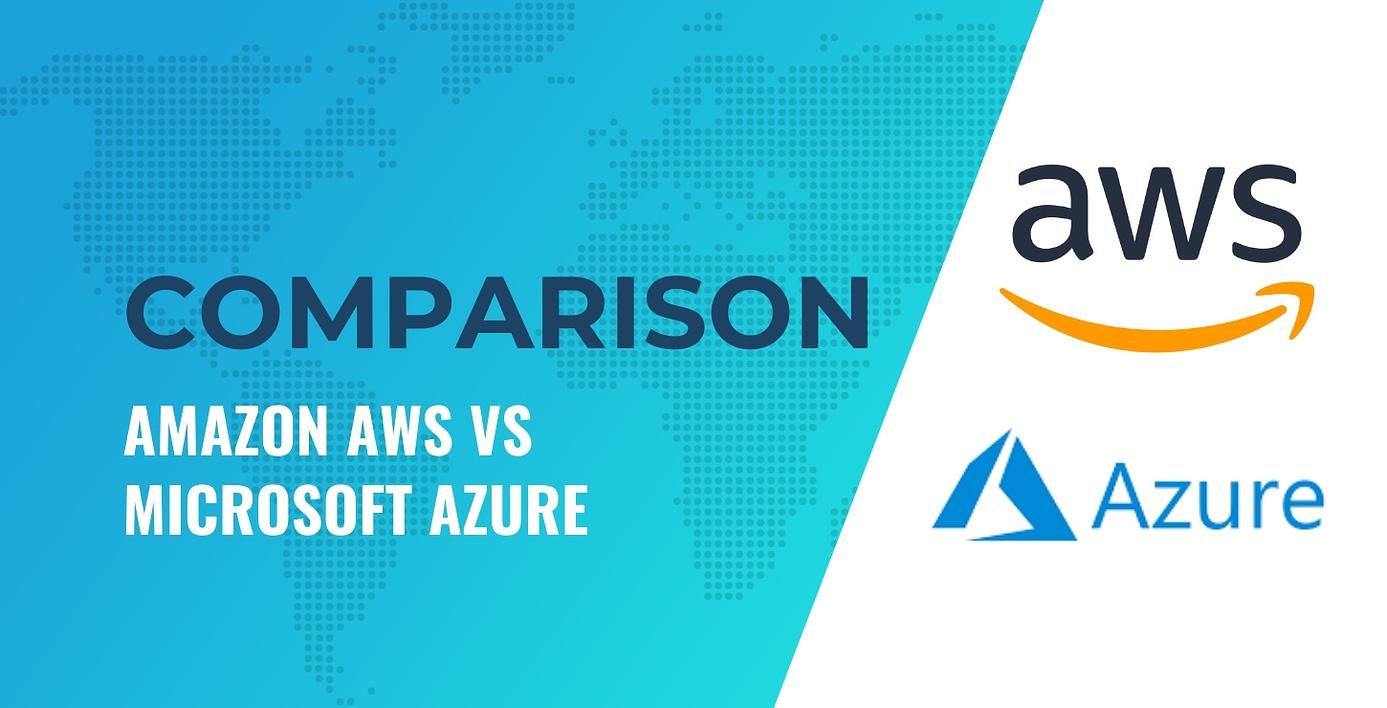 Amazon AWS vs Microsoft Azure