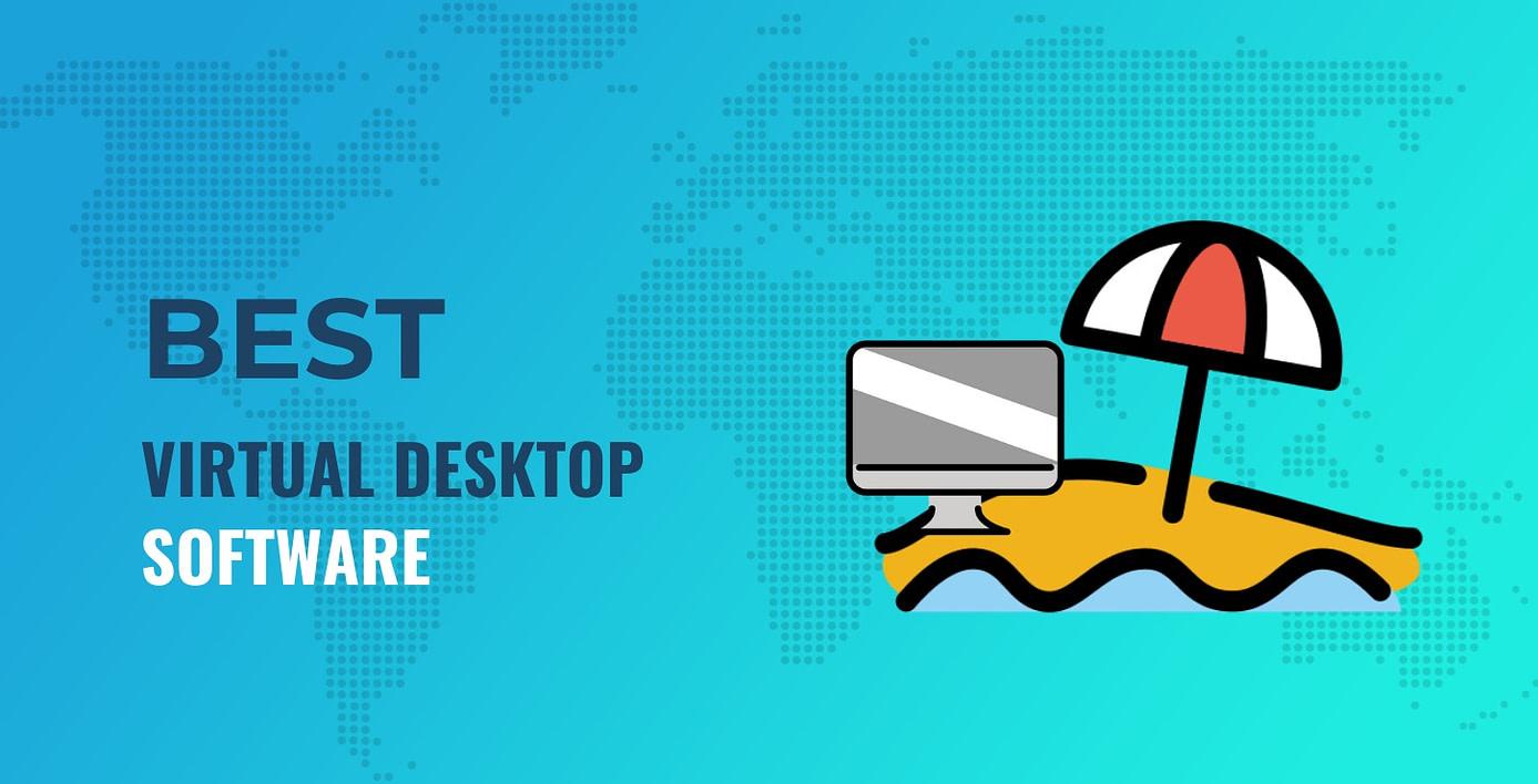 Best Virtual Desktop Software