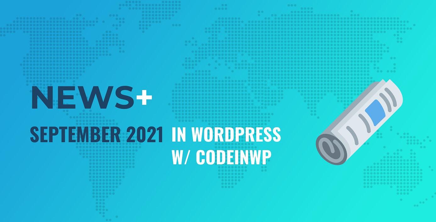September 2021 WordPress News