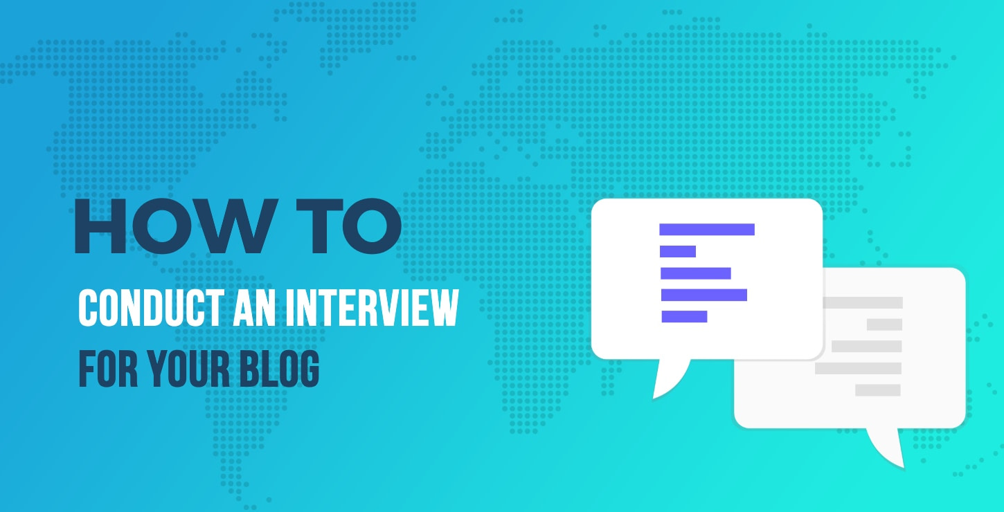 how to conduct an interview for your blog