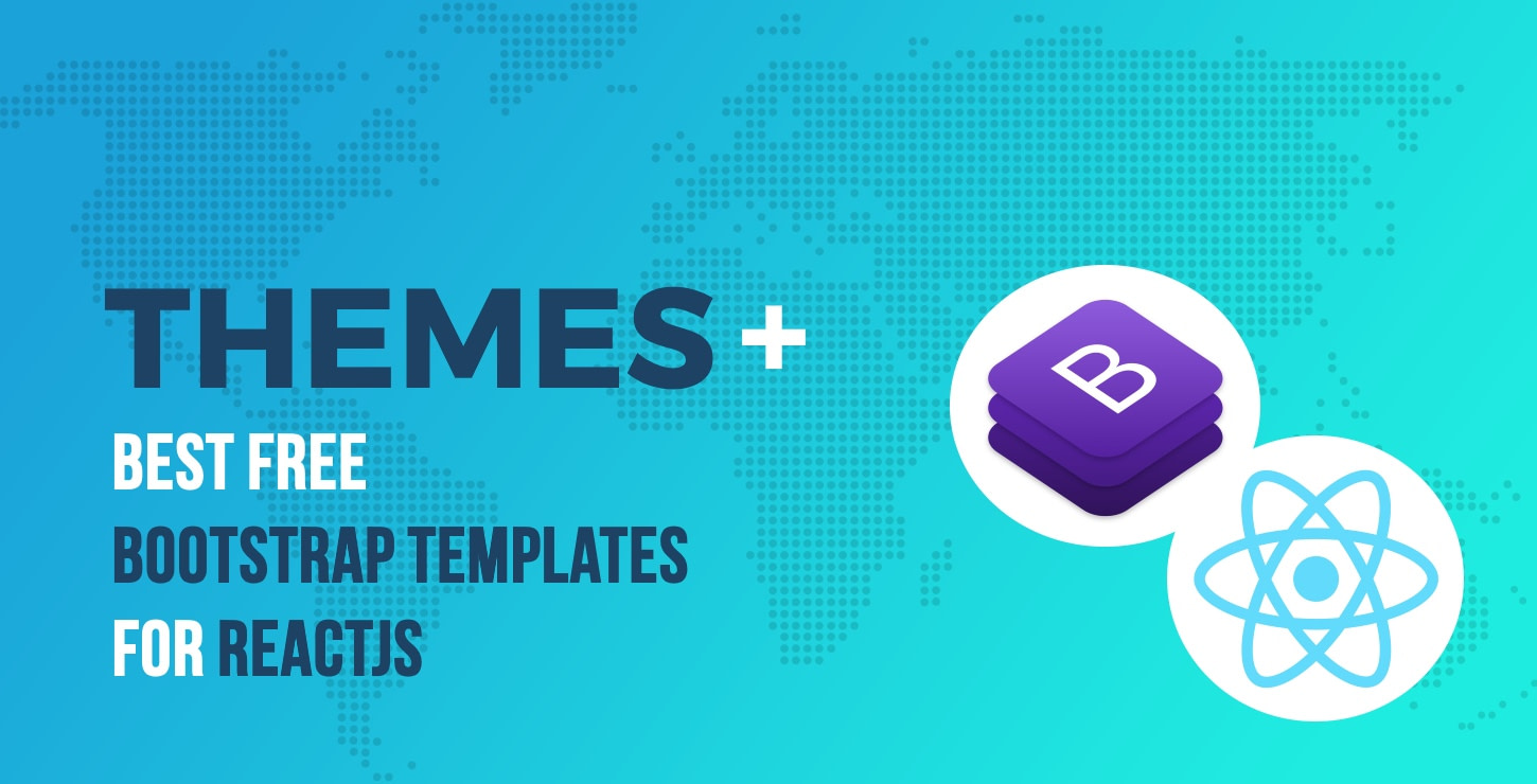 best free Bootstrap templates for ReactJS