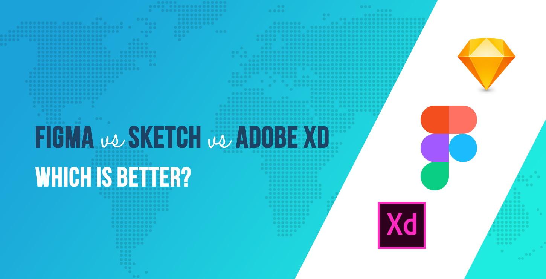 Figma vs Sketch vs Adobe XD