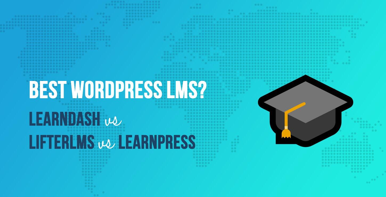LearnDash vs LifterLMS vs LearnPress