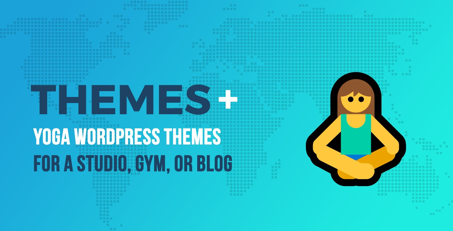 Yoga WordPress Themes for a Studio, Gym, or Yoga Blog