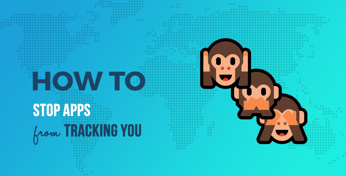 How to Stop Apps From Tracking You