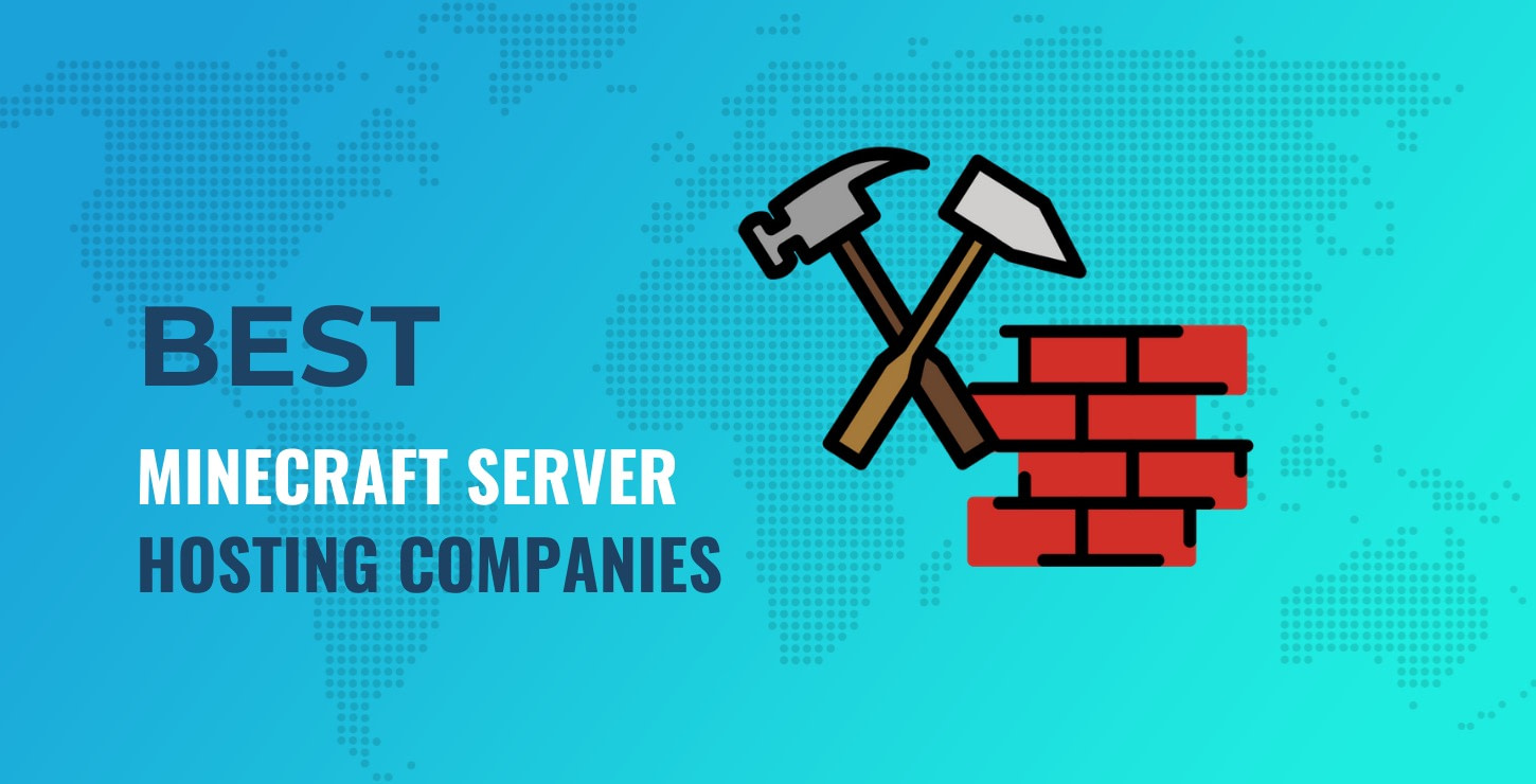 Best Minecraft server hosting companies
