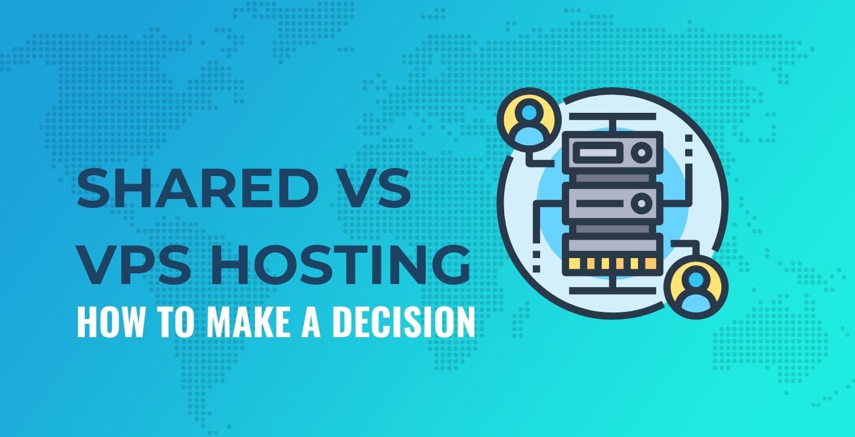 Shared hosting vs VPS