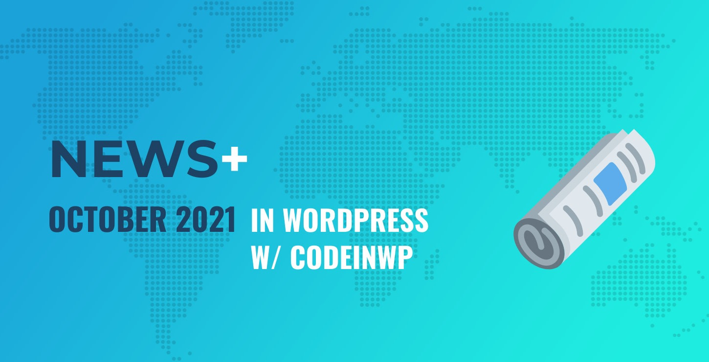 October 2021 WordPress News