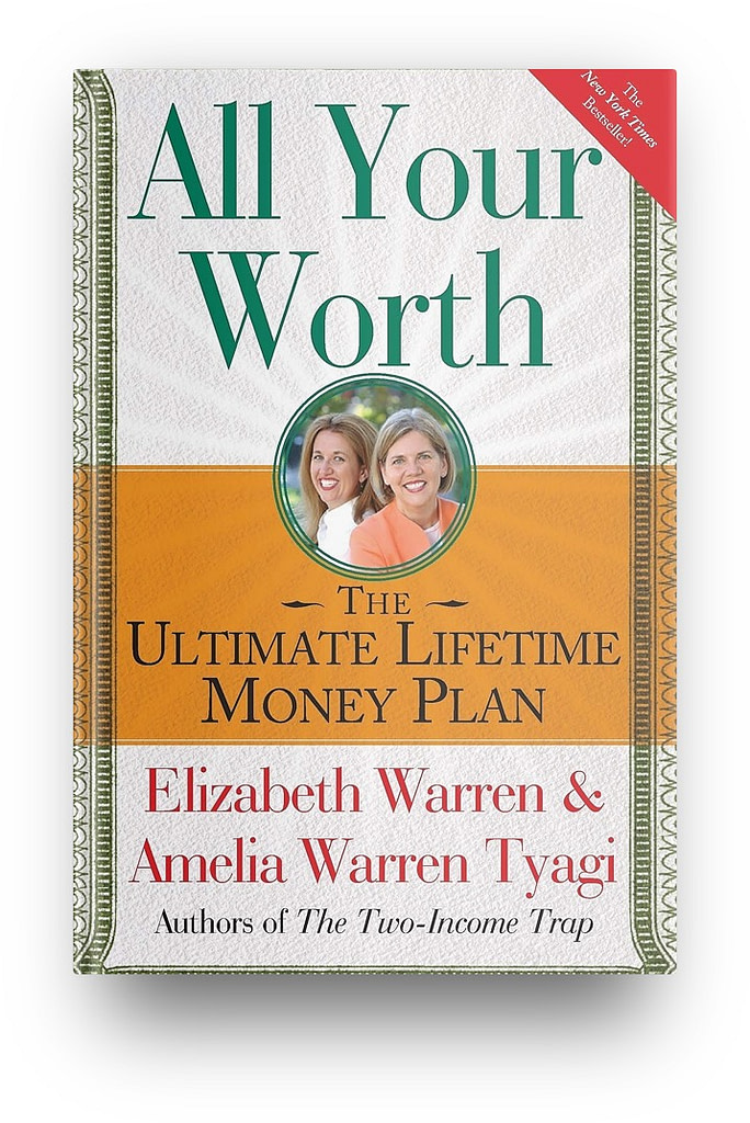 All Your Worth: The Ultimate Lifetime Money Plan - it's a great book for beginners who want to invest in stocks