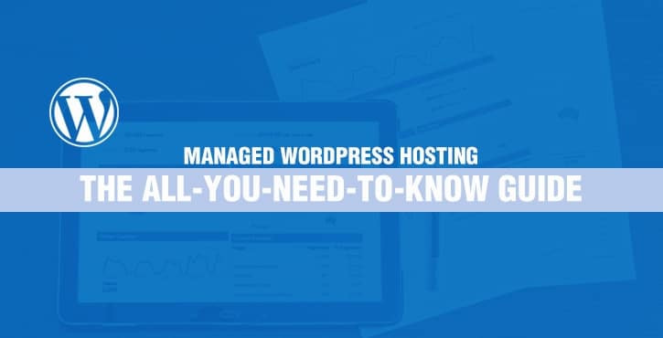 Managed WordPress hosting - what it is and what are the best managed hosting companies