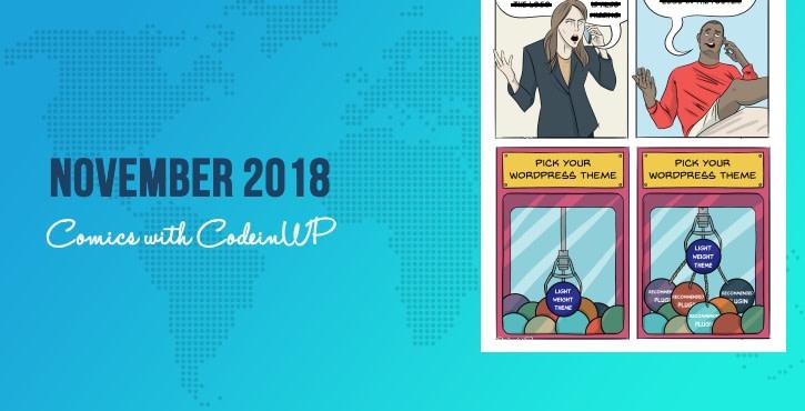November 2018 Comics with CodeinWP