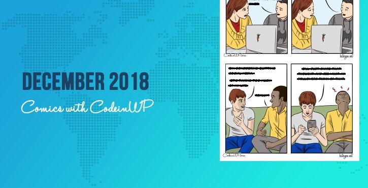 December 2018 Comics w/ CodeinWP