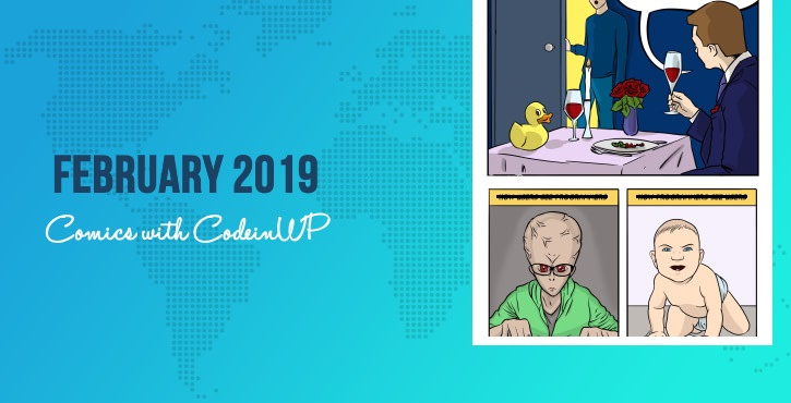 February 2019 Comics With CodeinWP: On Perceptions, How to Be Cool in Tech, and Design Mistakes