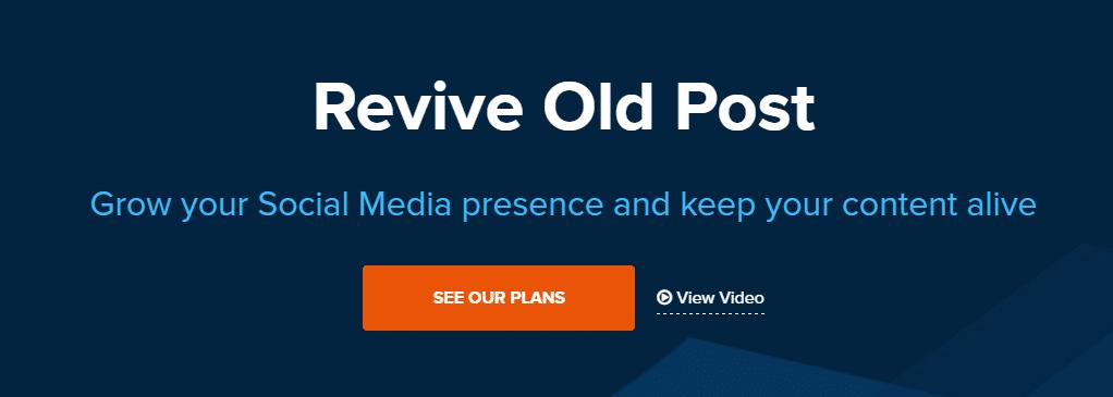 Best Social Media Plugins for WordPress: Revive Old Post