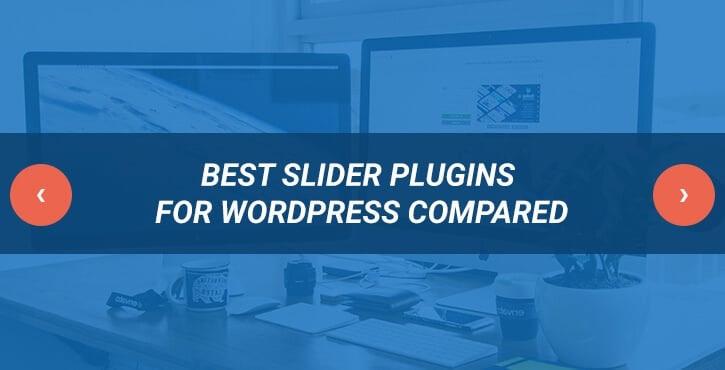 Best Slider Plugins for WordPress Compared