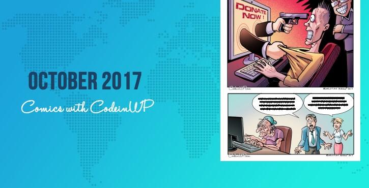 October 2017 WordPress Comics w/ CodeinWP