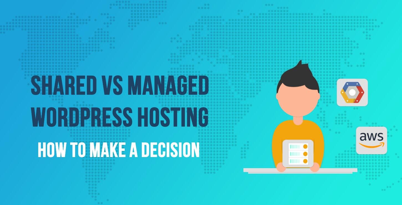 Shared vs managed WordPress hosting