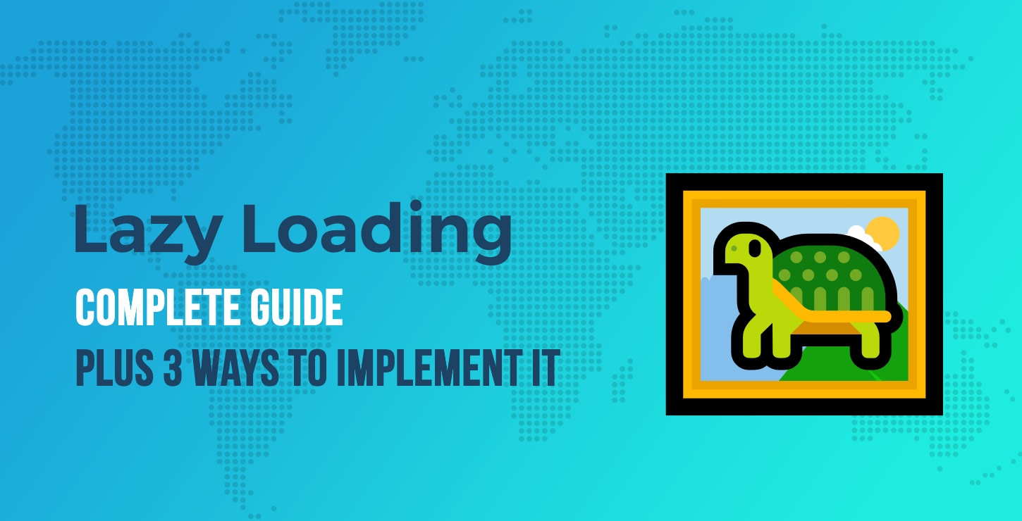 Lazy Loading Images: Complete Guide