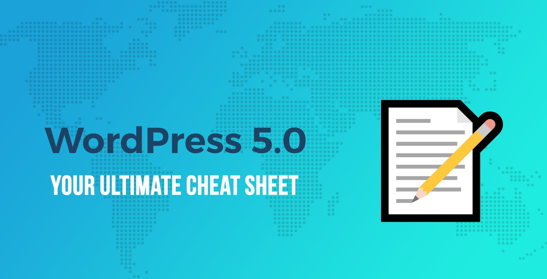 WordPress 5.0 Cheat Sheet