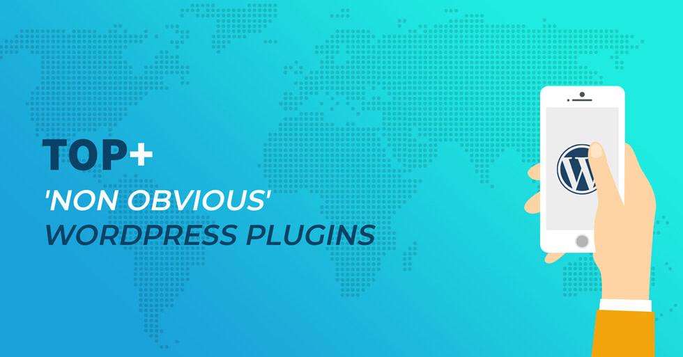 Top+ 'non obvious' WordPress plugins
