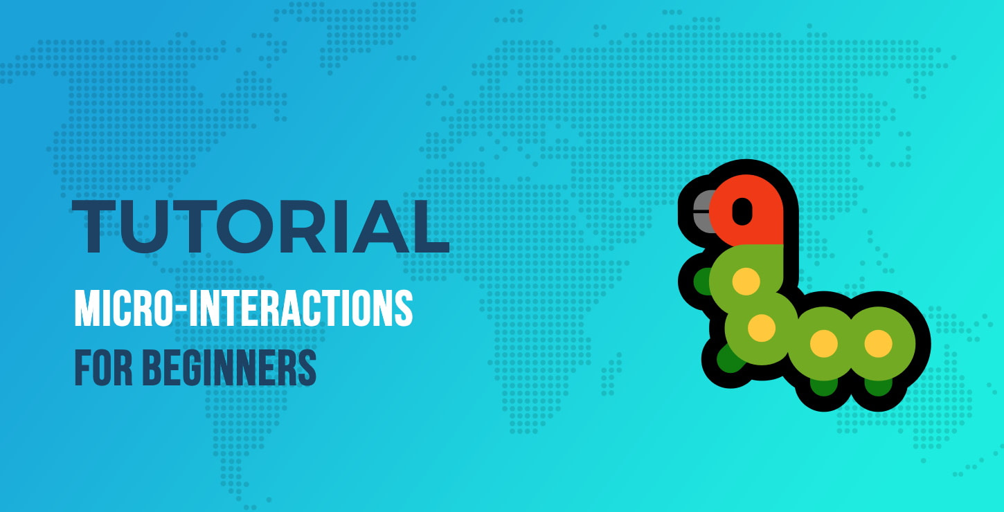 Micro-Interactions Tutorial for Beginners
