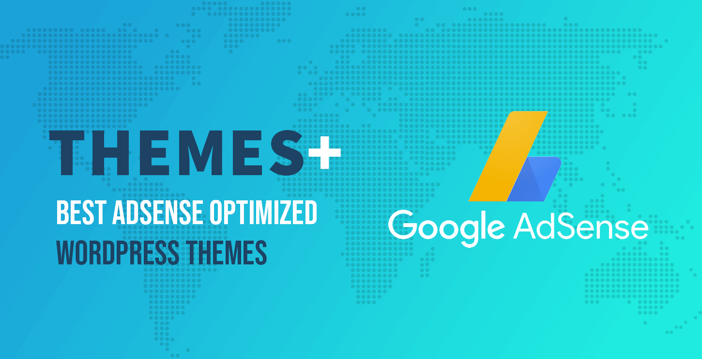 Best AdSense Optimized WordPress Themes