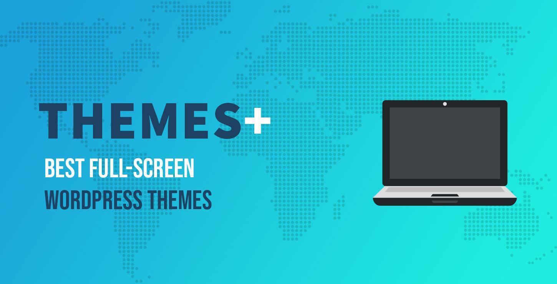 best full-screen WordPress themes