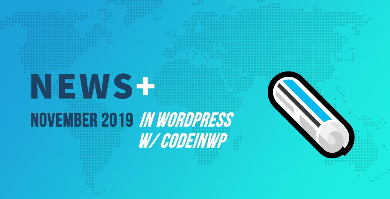 WordPress 5.3 Release Candidate, Curated Featured Themes, BuddyPress 5.0 - November 2019 WordPress News