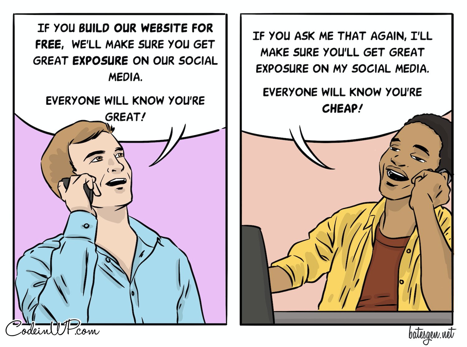 A joke about doing hours of work for exposure