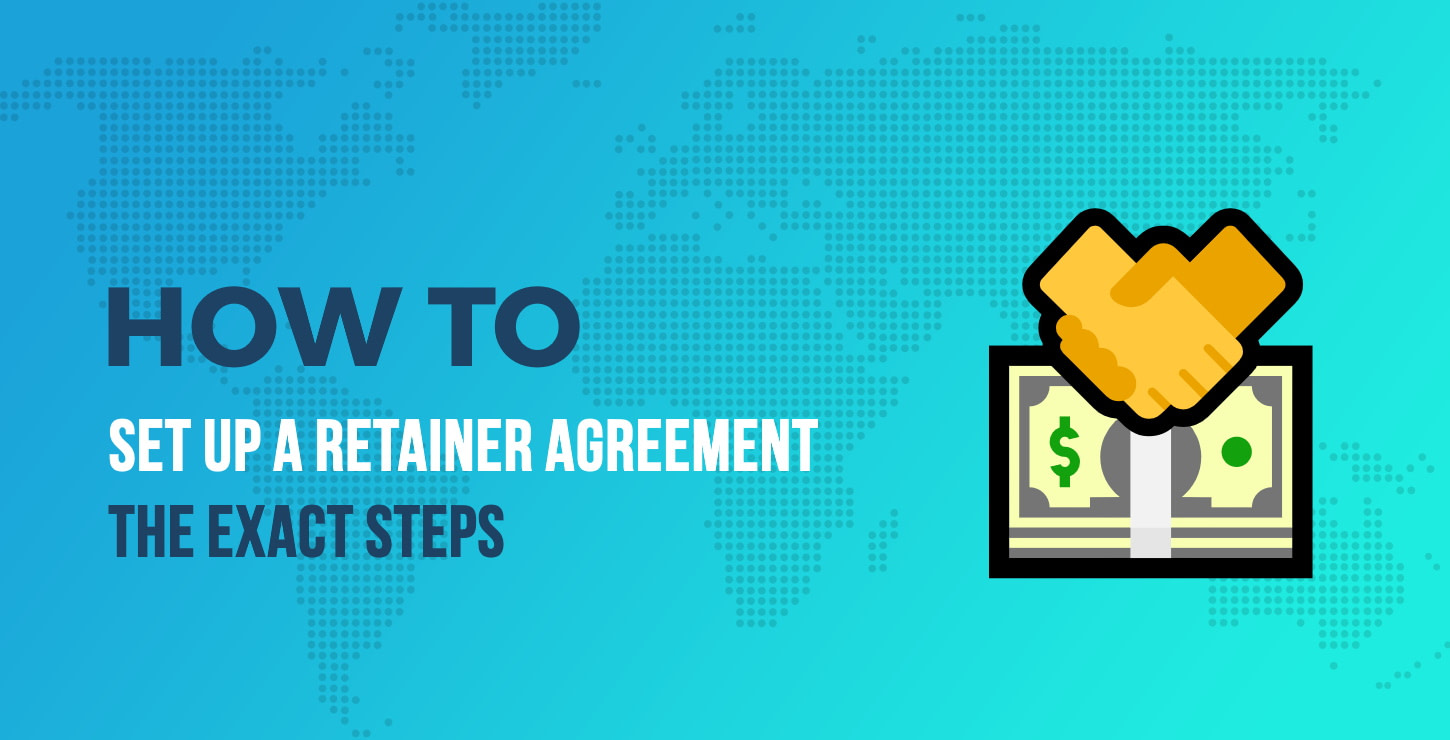 How to Set Up a Retainer Agreement