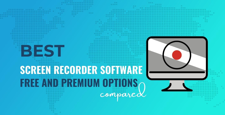 Best screen recorder software