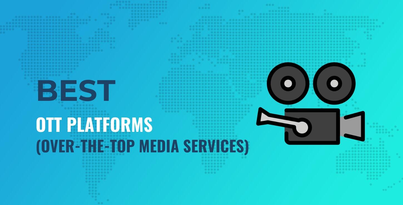 Best OTT Platforms