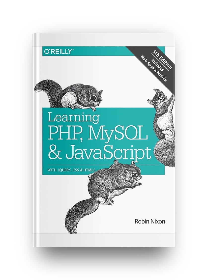 Our experts pick for best PHP books includes: Learning PHP, MySQL, and JavaScript