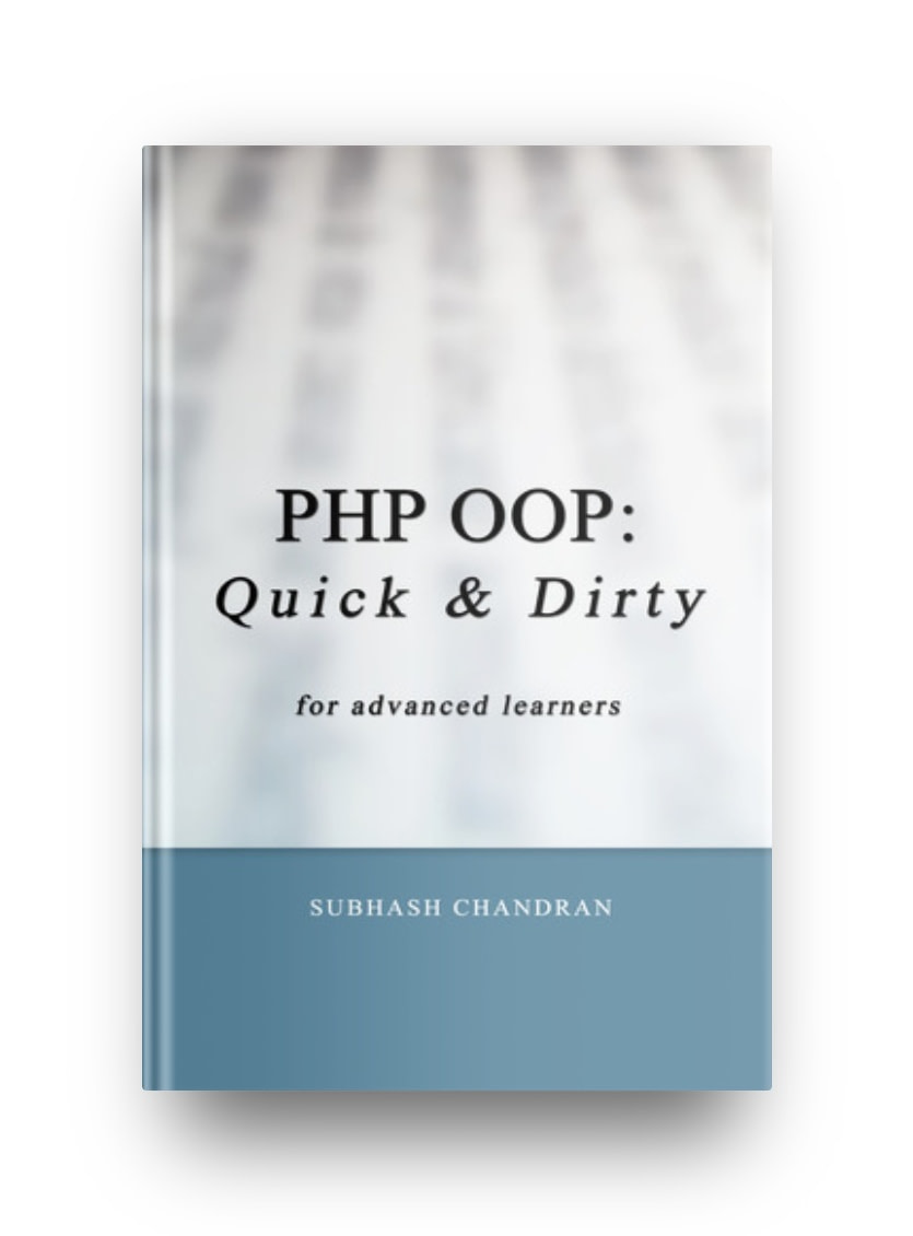 PHP OOP: Quick and Dirty for Advanced Learners