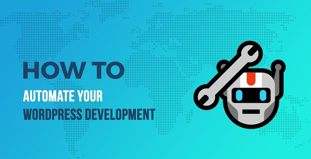 WordPress Development Tutorial on Automation