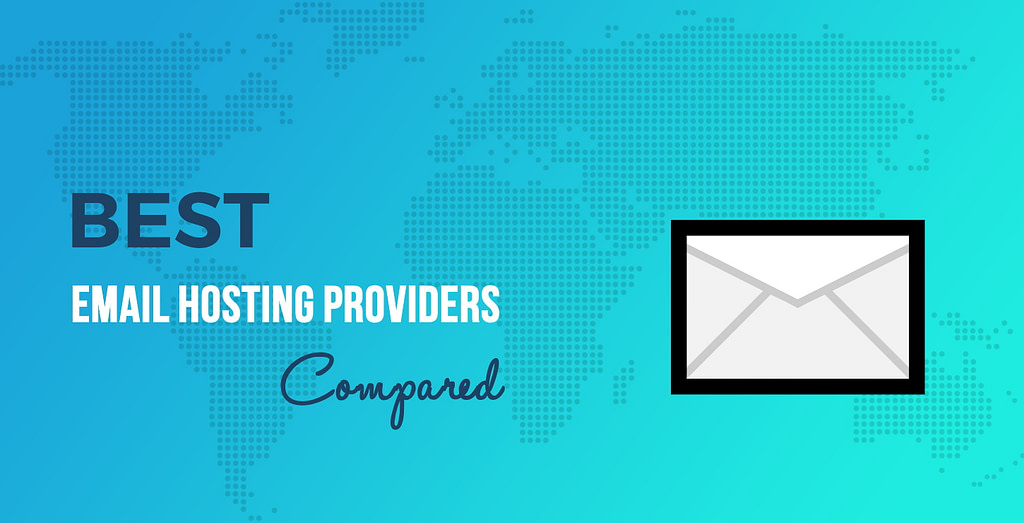 Best Email Hosting Providers Compared