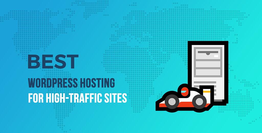 Best High-Traffic WordPress Hosting Providers