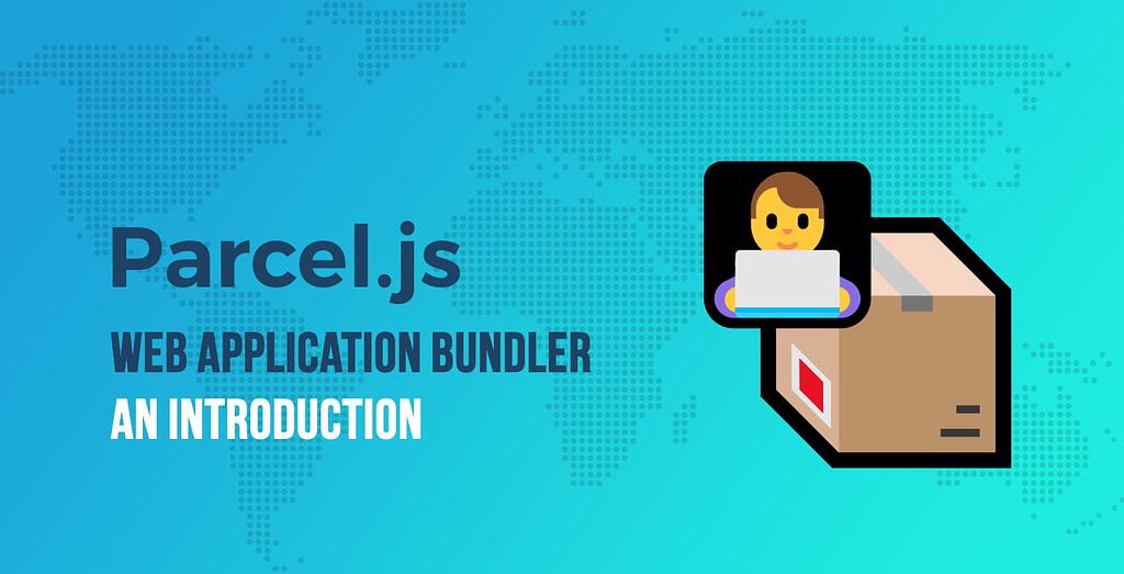 Introduction to Parcel.js