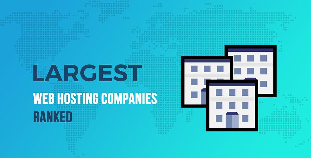 Largest Web Hosting Companies