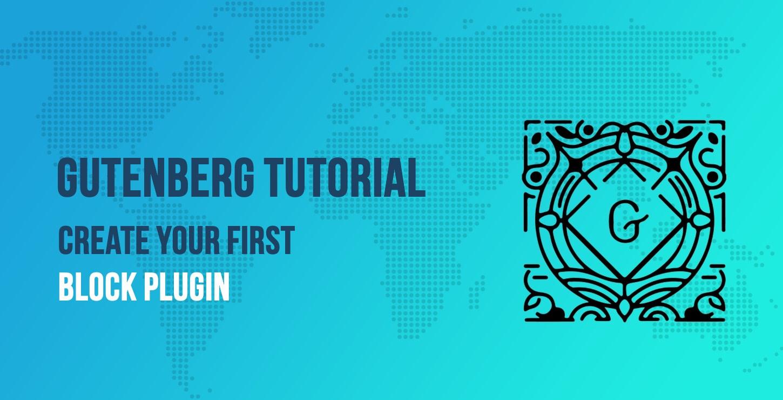 Gutenberg Tutorial for Beginners