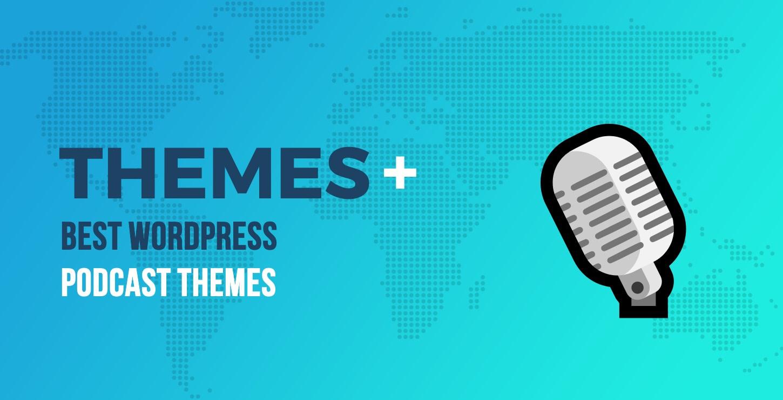 Best WordPress Podcast Themes