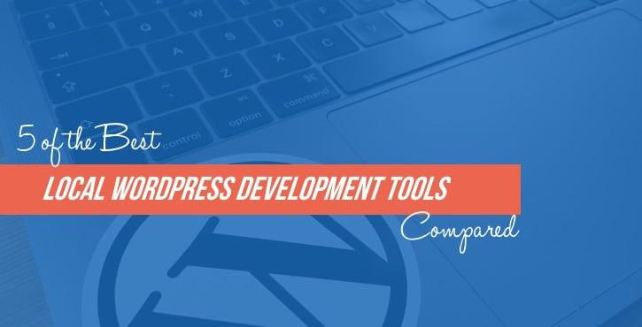 Local WordPress Development Tools