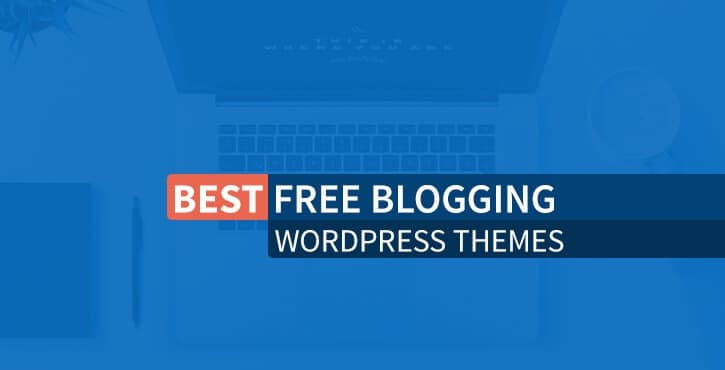 best free blogging WordPress themes