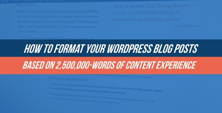 How to Format WordPress Blog Posts